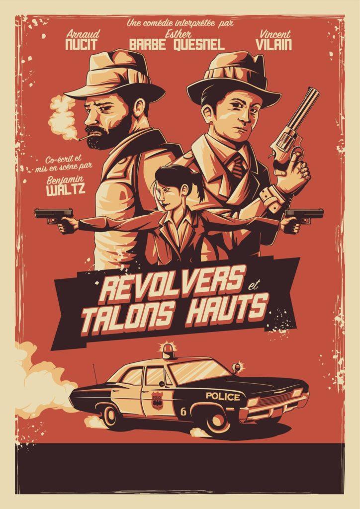 revolvers et talons hauts theatre du marais