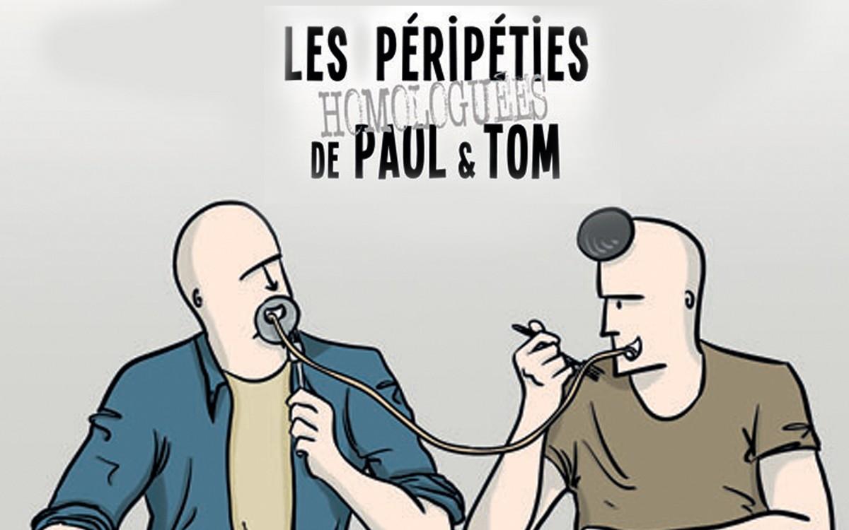 Les-Péripéties-Homologuées-De-Paul-Et-Tom